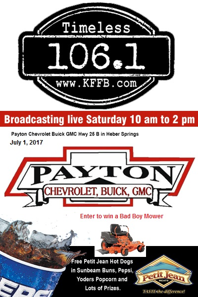 timeless 106 1 kffb on location at payton chevrolet buick gmc saturday july 1st kffb 106 1 fm arkansas radio online radio arkansas politics kffb