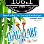 Join Timeless 106.1 KFFB on Location at the Luau at the Lake on Saturday