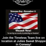 Join Timeless 106.1 KFFB at Julies Sweet Shoppe for a Veterans Day Celebration Monday, November 11thinConway