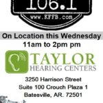 Join Timeless 106.1 KFFB at Taylor Hearing Centers in Batesville This Wednesday, February 12, 2020